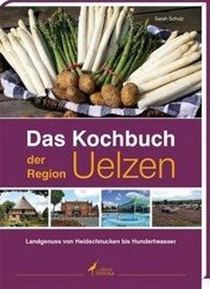 Besondere Geschenkideen aus Uelzen: Das Kochbuch der Region Uelzen