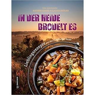Besondere Geschenkideen aus Lüneburg: Lüneburger Heide Kochbuch