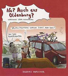 Besondere Geschenkideen aus Oldenburg: Na? Auch aus Oldenburg?: Cartoons
