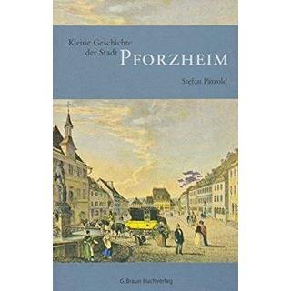 Besondere Geschenkideen aus Pforzheim: Buch: Kleine Geschichte der Stadt Pforzheim
